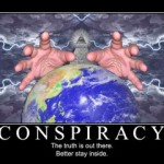 conspiracy 300x2401 150x150 My Thoughts on Conspiracy Theorists