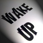 wake up call1 e1298429487395 300x2251 150x150 10 Ways To Create The Relationship You Desire