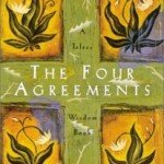 Miguel Ángel Ruiz – The Four Agreements