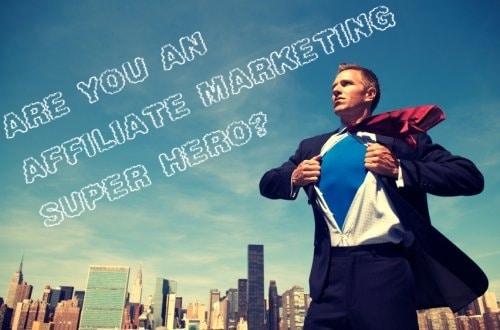 be_an_affiliate_marketing_hero