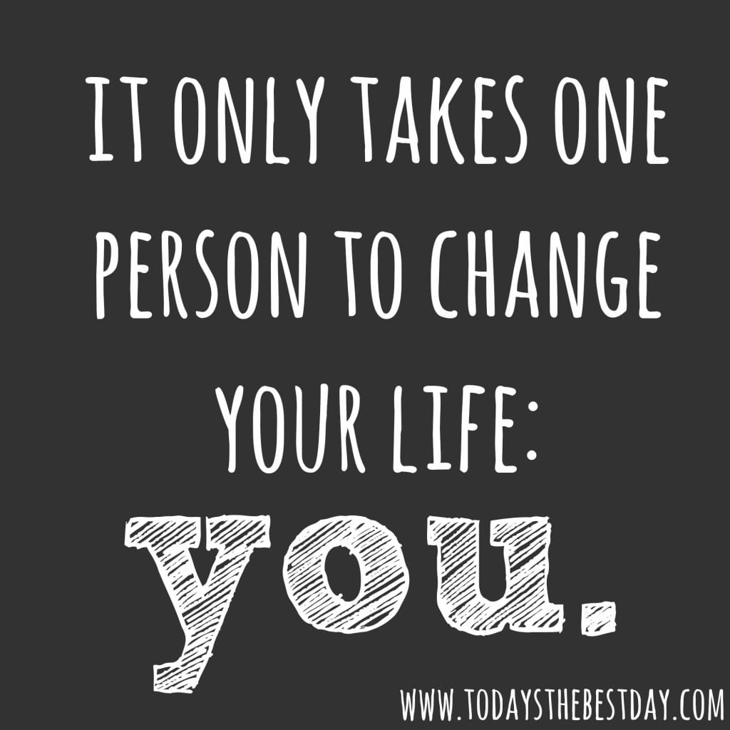 it-only-takes-one-person-to-change-your-life